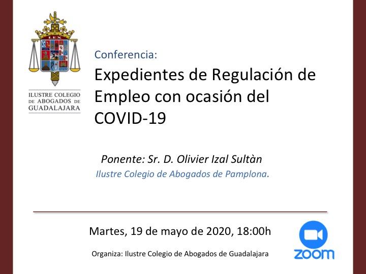 Conferencia online: Expedientes regulación de empleo y COVID-19 Hoy martes, 19 mayo 2020 a las 18:00h