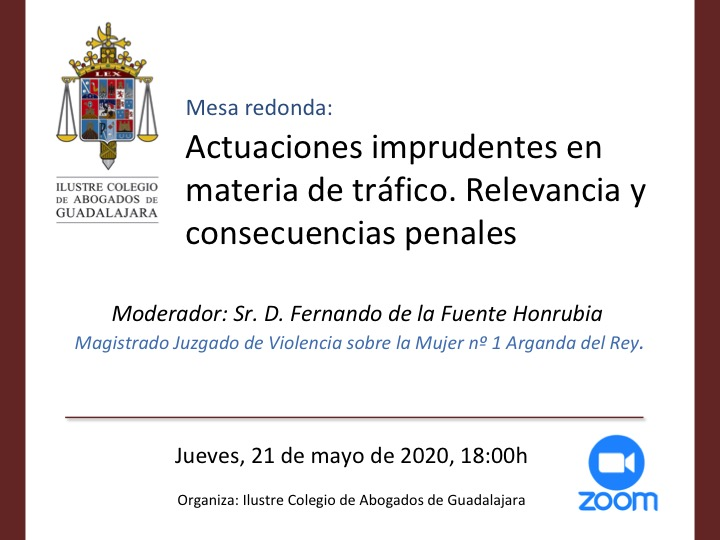 Mesa redonda online: Actuaciones imprudentes en materia de tráfico. Jueves 21/5/2020 a las 18:00h