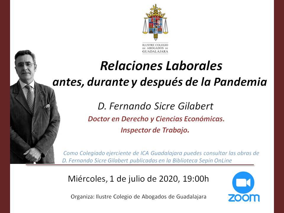 Relaciones Laborales antes, durante y después de la Pandemia. 1/07/2020 a las 19:00h