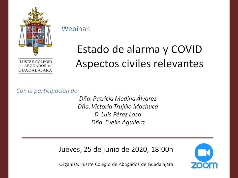 Estado de Alarma y COVID - Aspectos Civiles relevantes. Jueves 25/06/2020 a las 18:00h